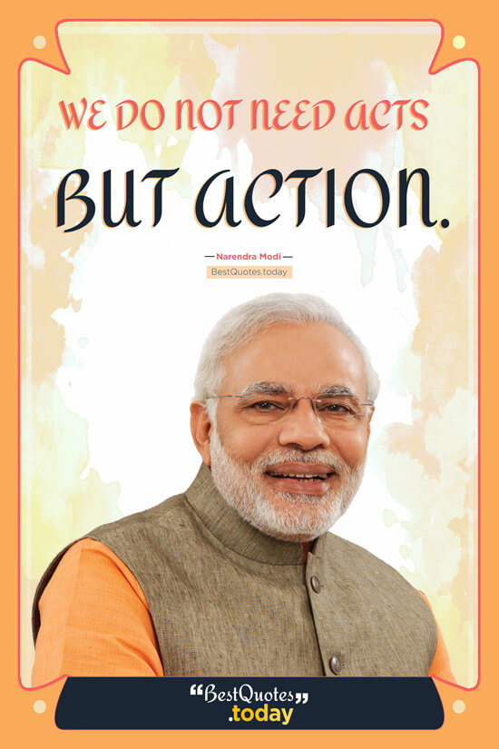 Action And Motivational Quote by Narendra Modi