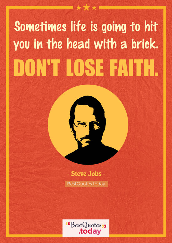Faith And Inspirational Quote by Steve Jobs