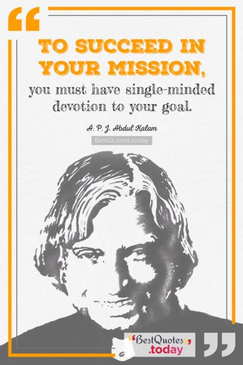 Motivational Quote by A.P.J. Abdul Kalam