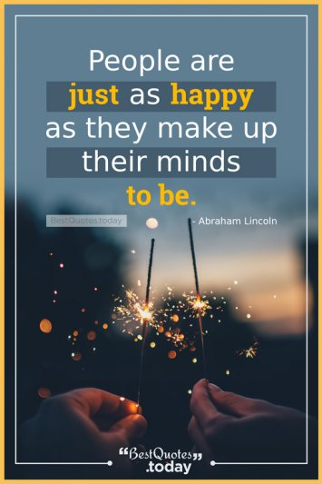 Happiness Quote by Abraham Lincoln