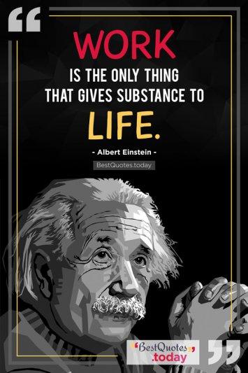 Work Quote by Albert Einstein