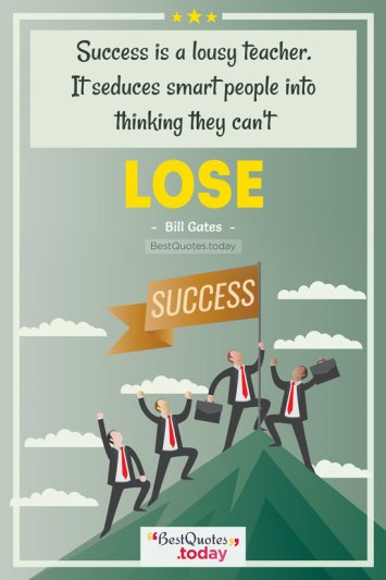 Success Quote by Bill Gates