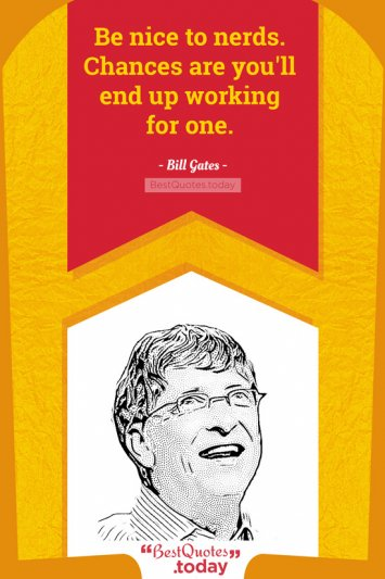 Work Quote by Bill Gates