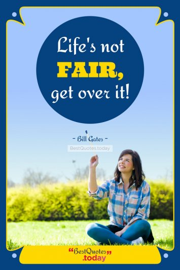 Life Quote by Bill gates