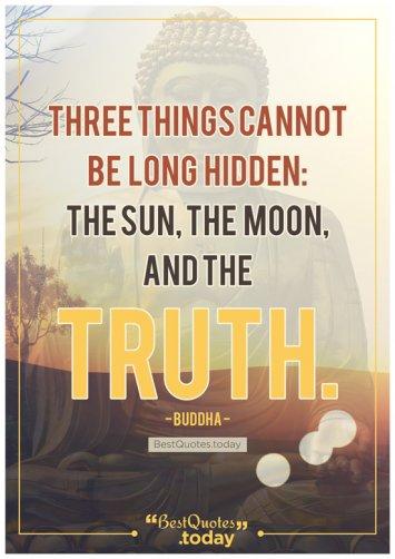 Truth Quote by Gautama Buddha