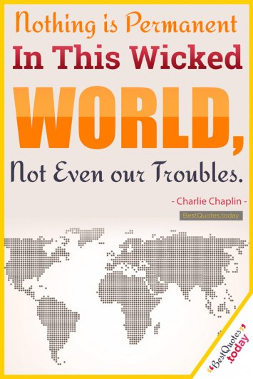 Wisdom Quote by Charlie Chaplin