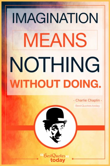 Motivational Quote by Charlie Chaplin