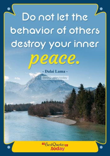 Peace And Wisdom Quote by Dalai Lama