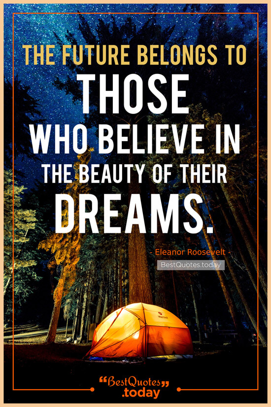 Dreams Quote by Eleanor Roosevelt