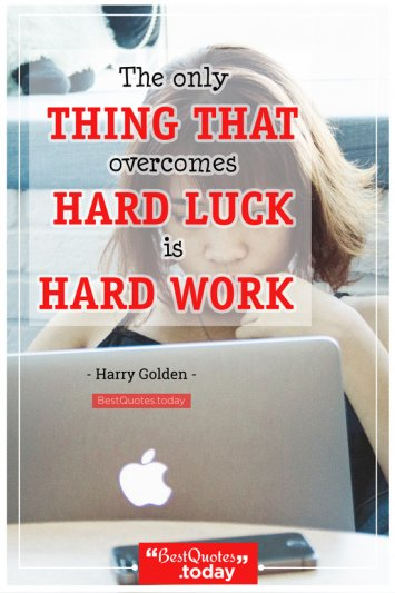 Work Quote by Harry Golden
