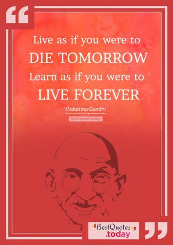 Life Quote by Mahatma Gandhi