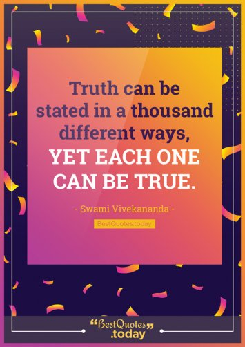 Truth Quote by Swami Vivekanand
