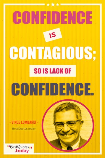 Confidence Quote by Vince Lombardi