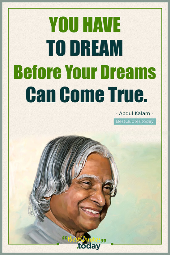 Dreams Quote by Abdul Kalam