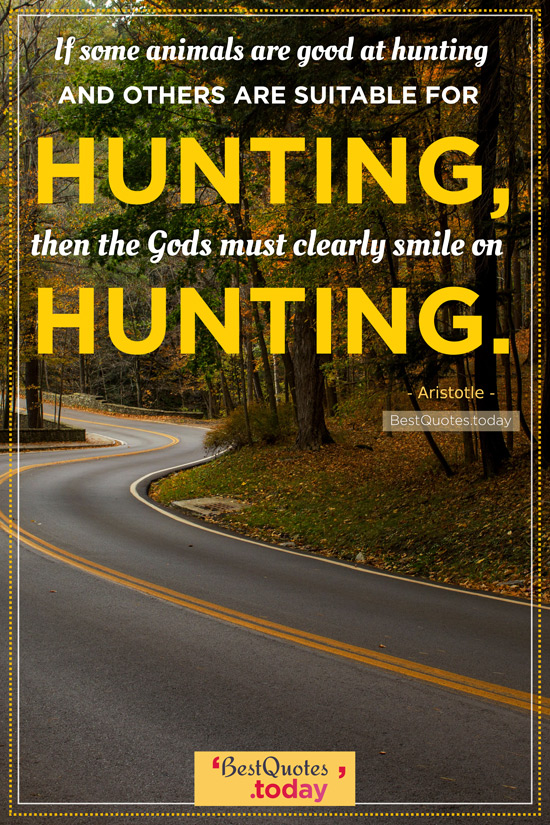 Hunting Quote by Aristotle