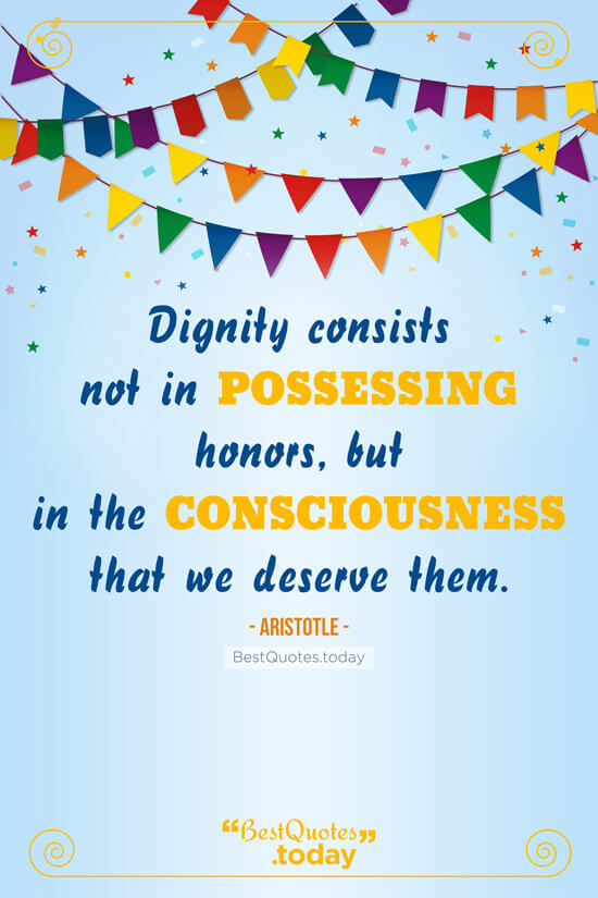 Dignity Quote by Aristotle
