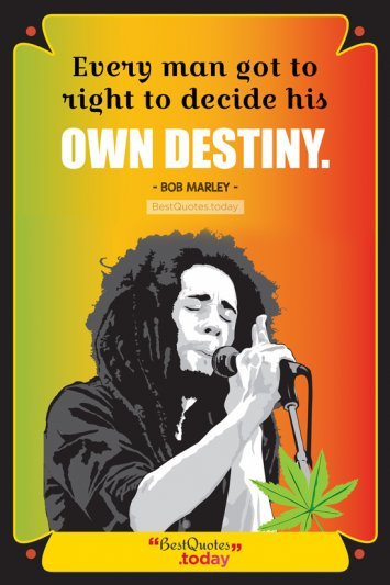 Destiny Quote by Bob Marley