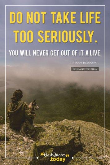 Life Quote by Elbert Hubbard