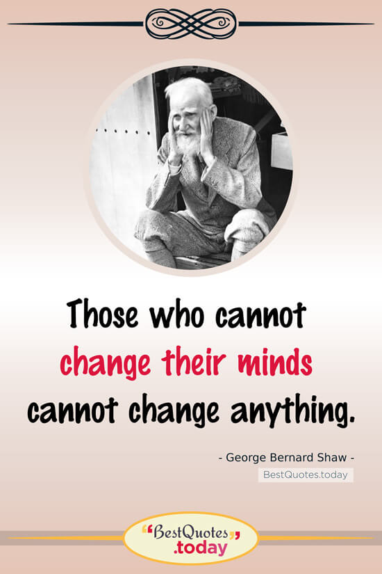 Truth Quote by George Bernard Shaw