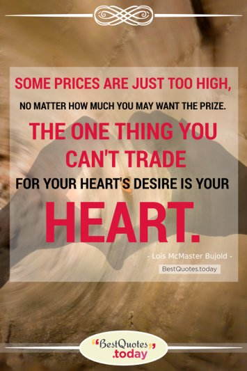 Desire Quote by Lois McMaster Bujold