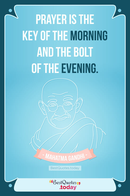 Religion and Prayer Quote by Mahatma Gandhi