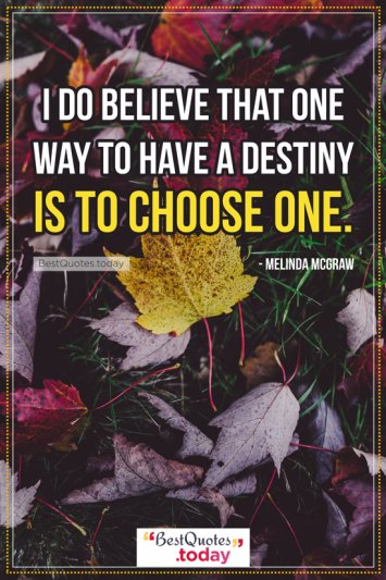 Destiny Quote by Melinda McGraw