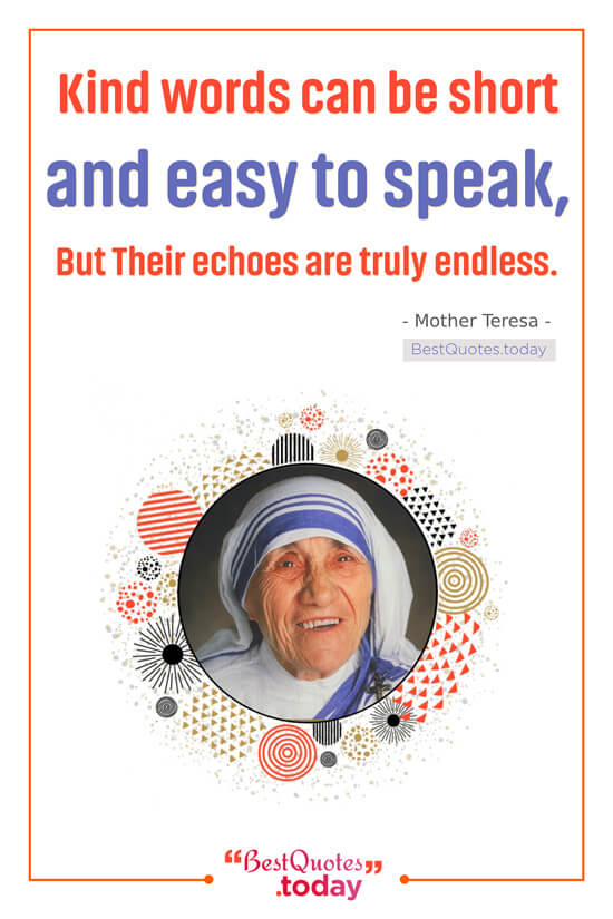 Kindness Quote by Mother Teresa