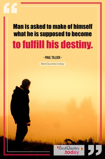 Destiny Quote by Paul Tillich