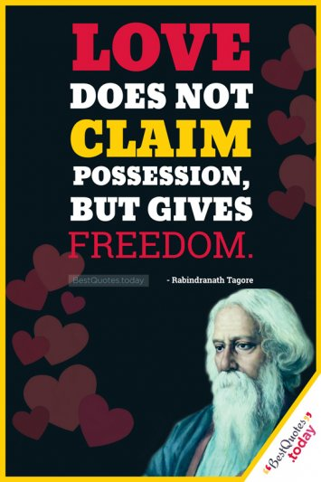 Freedom Quote by Rabindranath Tagore