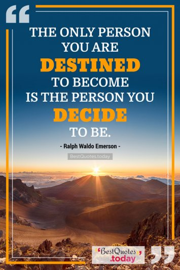 Destiny Quote by Ralph Waldo Emerson
