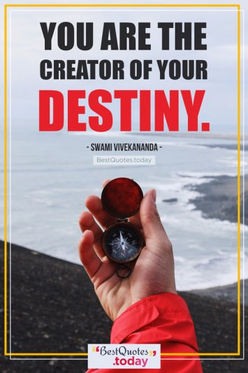 Destiny Quote by Swami Vivekananda