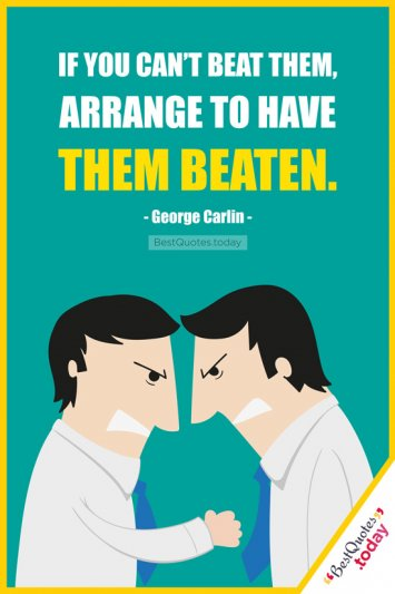 Funny Quote by George Carlin