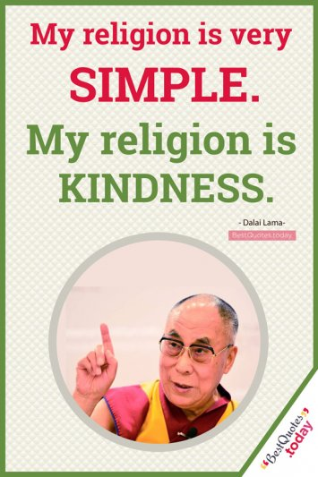 Religion & Kindness Quote  By Dalai Lama