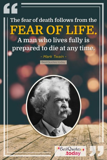 Death & Life Quote by Mark Twain