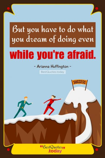 Motivational & Dream Quote by Arianna Huffington
