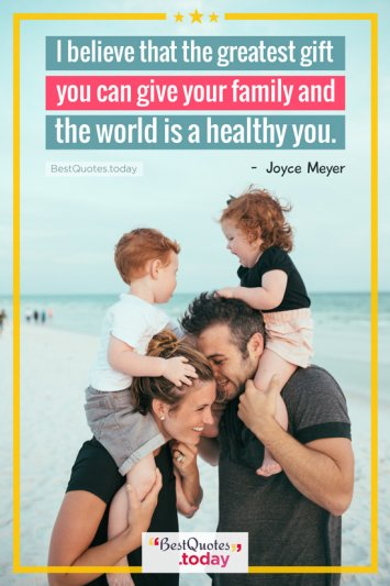 Family & Health Quote by Joyce Meyer