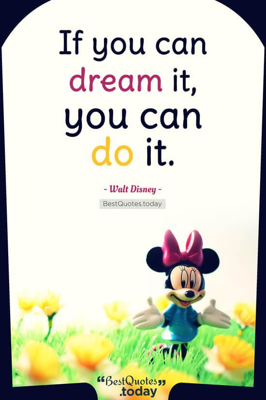 Dream Quote by Walt Disney