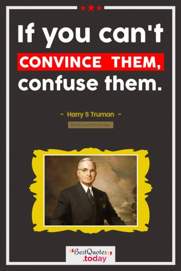 Humor Quote by Harry S Truman