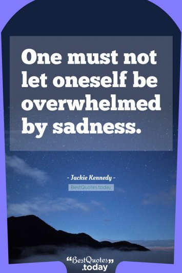 Motivational Quote by Jackie Kennedy