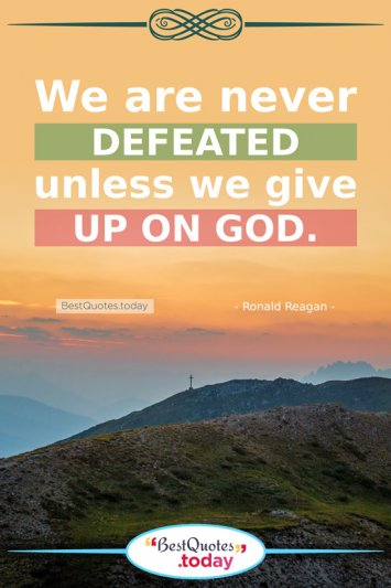 Faith Quote by Ronald Reagan