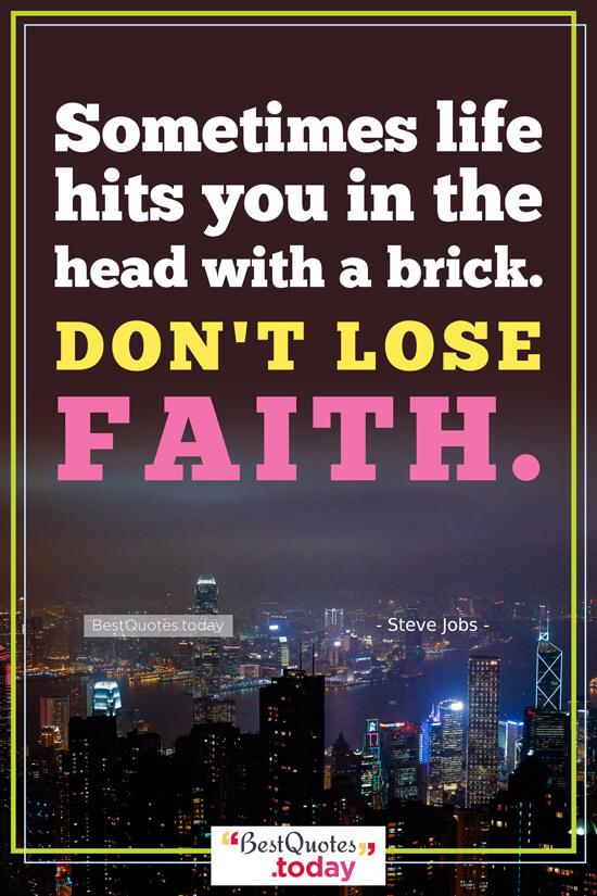 Life & Faith Quote by Steve Jobs