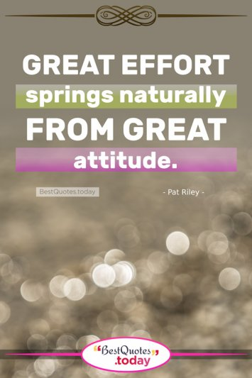 Attitude Quote by Pat Riley