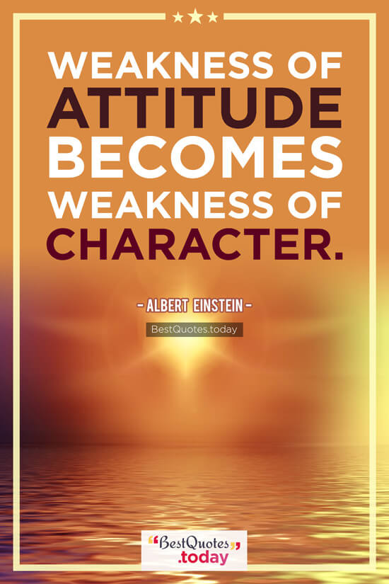 Attitude Quote by Albert Einstein