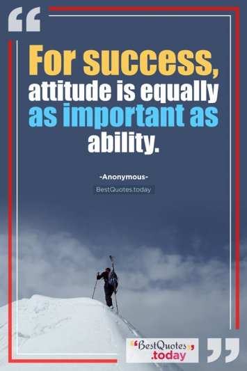 Success Quote by Anonymous