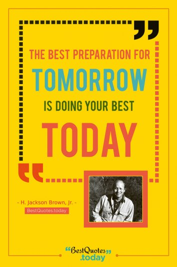 Motivational Quote by H. Jackson Brown, Jr.