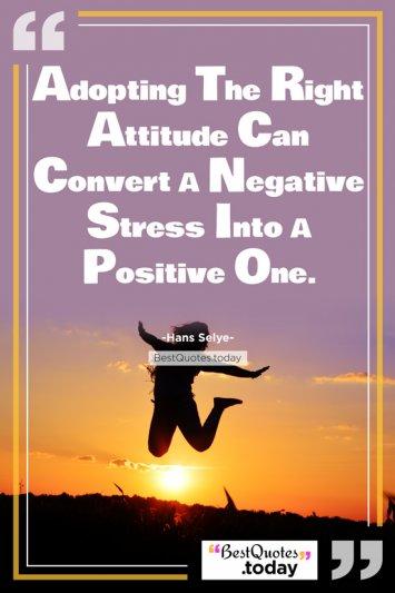 Attitude Quote by Hans Selye