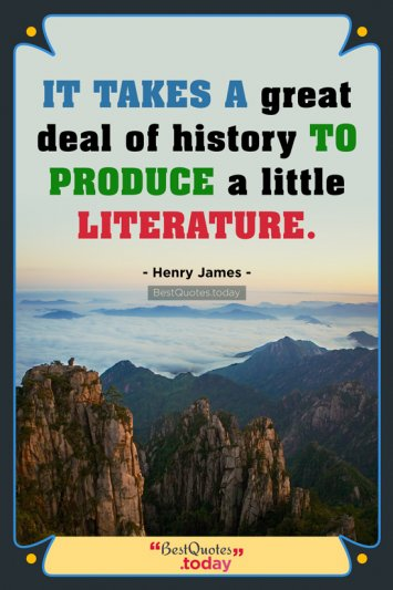 History Quote by Henry James