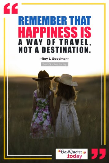 Happiness Quote by Roy L Goodman
