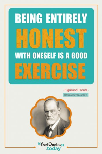 Honesty Quote by Sigmund Freud