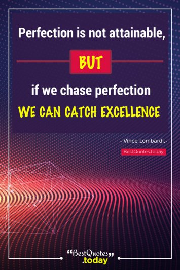 Excellence and Motivational Quote by Vince Lombardi